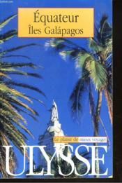 Guide Ulysse ; Equateur ; 3e Edition - Couverture - Format classique