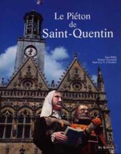 Le Pieton De Saint-Quentin - Couverture - Format classique