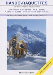 Rando-Raquettes - 100 Itineraires De Tous Niveaux - Couverture - Format classique