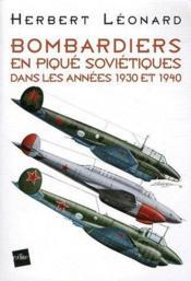 Bombardiers en piqué soviétiques dans les années trente - Couverture - Format classique