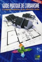 Guide pratique de l urbanisme a l usage des architectes et des collectivites locales - Couverture - Format classique