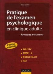 Pratique de l'examen psychologique en clinique adulte (2e édition) ; WAIS III, MMPI-2, Rorschach, TAT - Couverture - Format classique