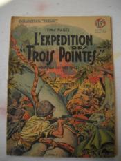 L'Expedition Des Trois Pointes .( Nouvelle Guinee 1942 ) - Couverture - Format classique