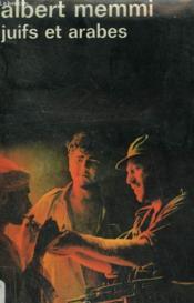 Juifs Et Arabes. Collection : Idees N° 320 - Couverture - Format classique