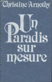 Un Paradis Sur Mesure. - Couverture - Format classique