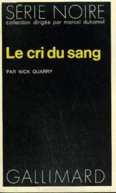 Collection : Serie Noire N° 1699 Le Cri Du Sang - Couverture - Format classique