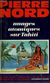 Nuages Atomiques Sur Tahiti. - Couverture - Format classique