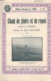 Chant De Gloire Et De Repos - Poesie De L. Houzeau, Musique De Marcel Sauvaget (Edition Musicales Du