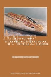 Atlas des poissons et des crustacés d'eau douce de Nouvelle-Calédonie - Couverture - Format classique
