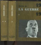 Histoire De La Guerre De 1939 1945, 2 Tomes. - Couverture - Format classique