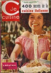 Je Cuisine N°1 Mars Avril 1964 - La Cuisine Chez Soi - 400 Secrets De La Cuisine Italienne. - Couverture - Format classique