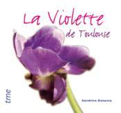 La violette de Toulouse - Couverture - Format classique