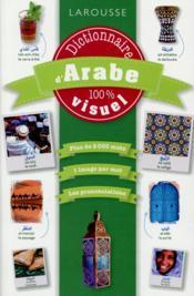 Dictionnaire d'arabe 100% visuel - Couverture - Format classique