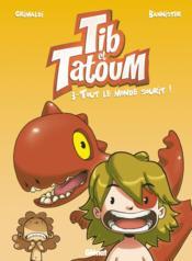 Tib et Tatoum T.3 ; tout le monde sourit ! - Couverture - Format classique