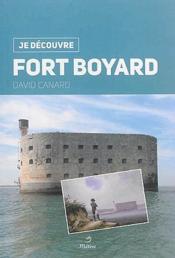 JE DECOUVRE ; Fort Boyard - Couverture - Format classique