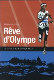 Rêve d'Olympe ; le destin de Samia Yusuf Omar - Couverture - Format classique