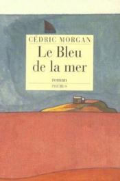 Le Bleu De La Mer - Couverture - Format classique