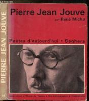 Pierre Jean Jouve - Collection Poete D'Aujourd'Hui N°48 - Couverture - Format classique
