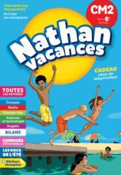 NATHAN VACANCES ; toutes les matières ; du CM2 à la 6e (édition 2018) - Couverture - Format classique