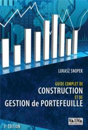 Guide complet de construction et de gestion de portefeuille (3e édition) - Couverture - Format classique