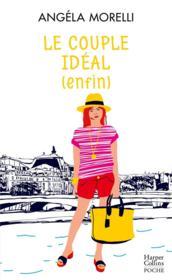 Les parisiennes t.3 ; le couple idéal (enfin) - Couverture - Format classique
