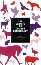Les carnets du docteur grandcollot - Couverture - Format classique