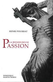 Bienheureuse passion - Couverture - Format classique