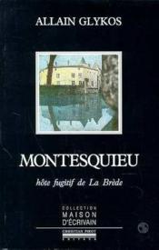 Montesquieu, hôte fugitif de La Brède - Couverture - Format classique