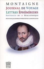 Journal de voyage ; lettres éphémèrides ; sentences de la bibliothèque - Intérieur - Format classique