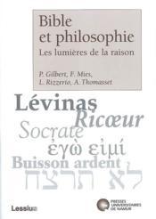 Bible et philosophie ; les lumières de la raison - Couverture - Format classique