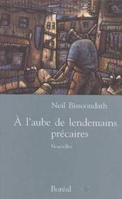A L'Aube Des Lendemains Precaires - Couverture - Format classique