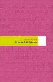 Séraphine la kimboiseuse - Intérieur - Format classique