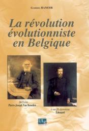 Révolution évolutionniste en Belgique - Couverture - Format classique