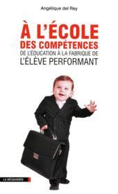 telecharger A l'ecole des competences – de l'education a la fabrique de l'eleve performant livre PDF/ePUB en ligne gratuit