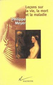 Leçons sur la vie ; la mort et la maladie - Intérieur - Format classique