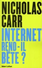 telecharger Internet rend-il bete ? livre PDF/ePUB en ligne gratuit