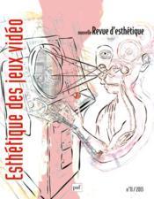 Nouvelle Revue D'Esthetique N.11 ; Esthétique Des Jeux Vidéo - Couverture - Format classique