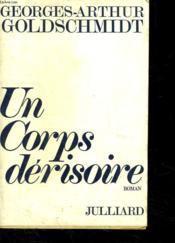 Un Corps Derisoire. 1 L Empan. - Couverture - Format classique