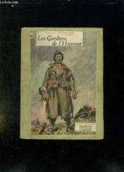 Les Gardiens De L Honneur. - Couverture - Format classique