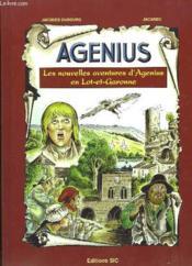 Agenius. Les nouvelles aventures d'Agenius en Lot-et-Garonne. - Couverture - Format classique