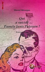 Qui a suicidé Pamela Janis Patersen ? - Couverture - Format classique