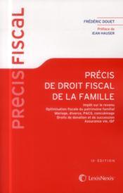 Précis de droit fiscal de la famille (13e édition) - Couverture - Format classique