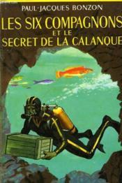 Les Six Compagnons Et Le Secret De La Calanque - Couverture - Format classique