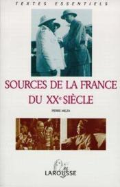 Sources De La France Du Xxeme Siecle - Couverture - Format classique