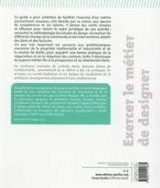 Exercer le métier de designer ; du statut au contrat d'exploitation - 4ème de couverture - Format classique