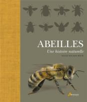 Abeilles, une histoire naturelle - Couverture - Format classique