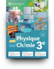 Physique-chimie 3e, edition 2017 - Couverture - Format classique