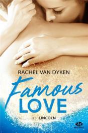 Famous love T.1 ; Lincoln - Couverture - Format classique