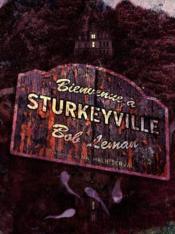 Bienvenue à Sturkeyville - Couverture - Format classique