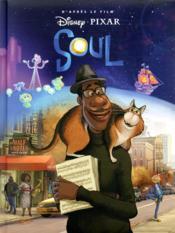 Soul ; l'histoire du film - Couverture - Format classique